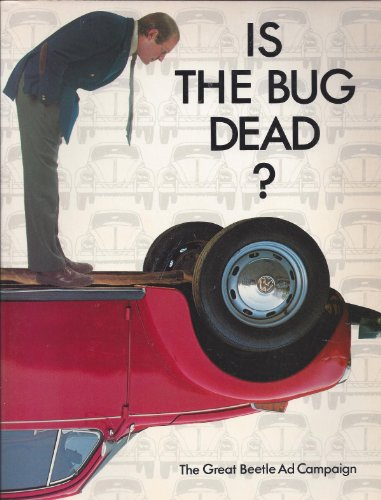 9780941434249: Is The Bug Dead? The Great Beetle Ad Campaign