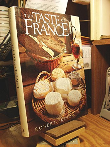 The Taste Of France: Robert Freson