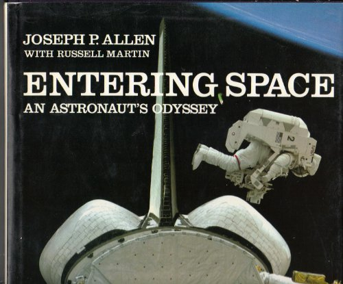 9780941434539: Entering Space: An astronaut's Odyssey