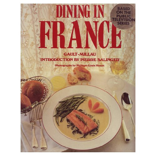 Dining in France: Millau, Christian w/intro by Pierre Salinger