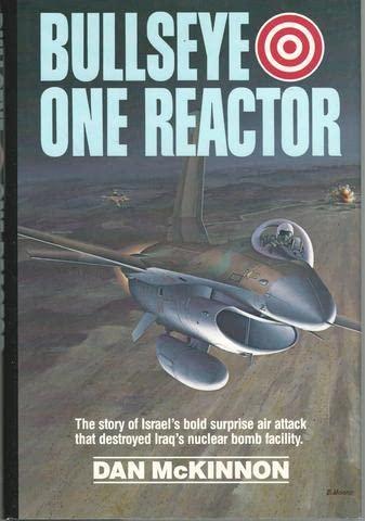 Bullseye One Reactor INSCRIBED by author: McKinnon, Clinton Dan