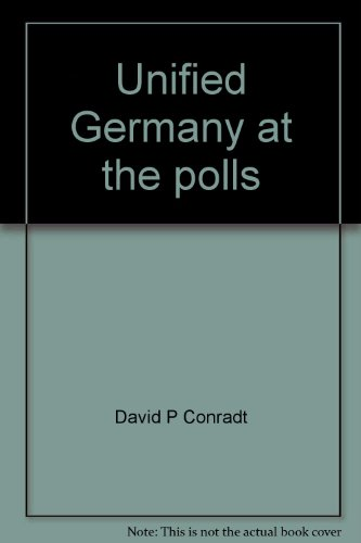 9780941441063: Unified Germany at the polls: Political parties and the 1990 federal election (German issues)
