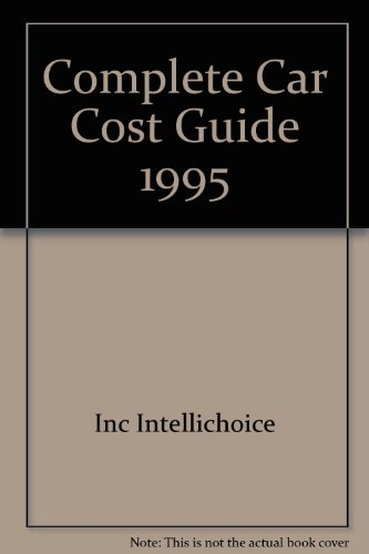 9780941443173: Complete Car Cost Guide
