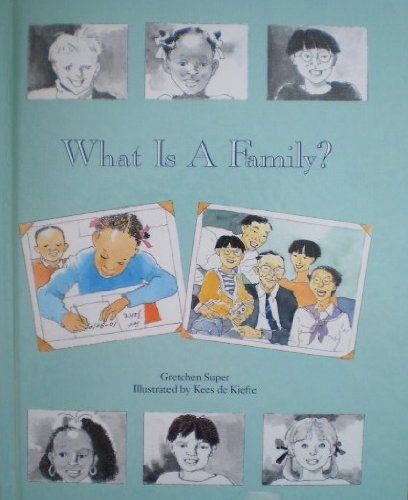 9780941477635: What Is a Family (Your family album)