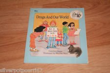 9780941477888: Drugs and our world (A Drug-free kids book)