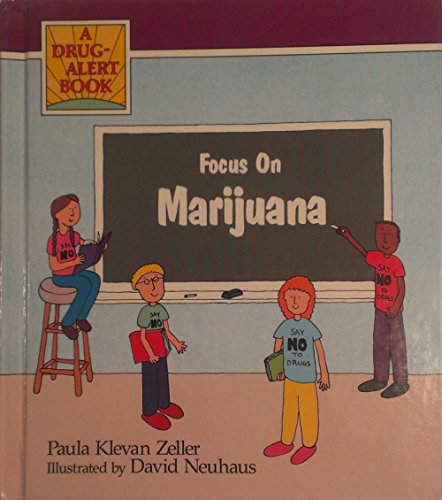 9780941477970: Focus on Marijuana (Drug Alert Series)
