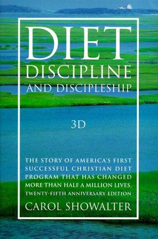 9780941478052: 3D: Diet, Discipline, and Discipleship