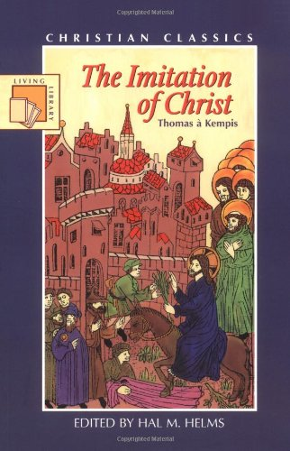 The Imitation of Christ (Paraclete Living Library): a Kempis, Thomas