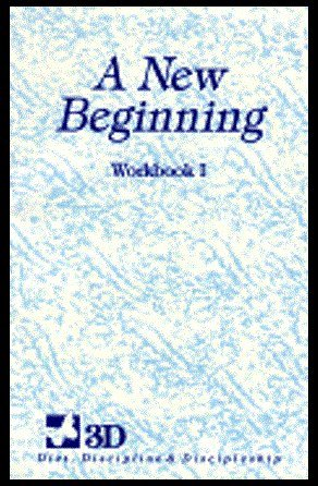A New Beginning: Daily Devotional Workbook for the First Twelve Week Session