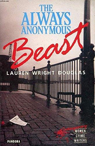 The Always Anonymous Beast (Caitlin Reece Mysteries): Douglas, Lauren Wright