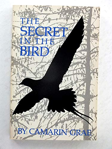 The Secret in the Bird: Grae, Camarin