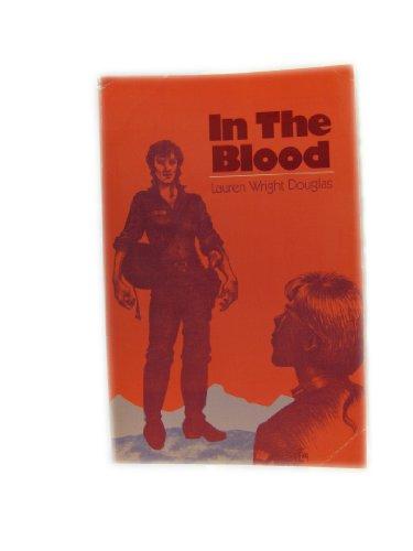 In the Blood: Douglas, Lauren Wright