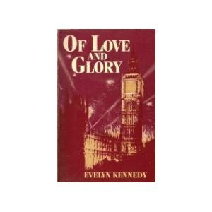9780941483322: Of Love and Glory