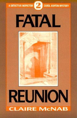 9780941483407: Fatal Reunion (Detective Inspector Carol Ashton Mystery)