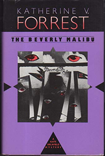 The Beverly Malibu: Forrest, Katherine V.