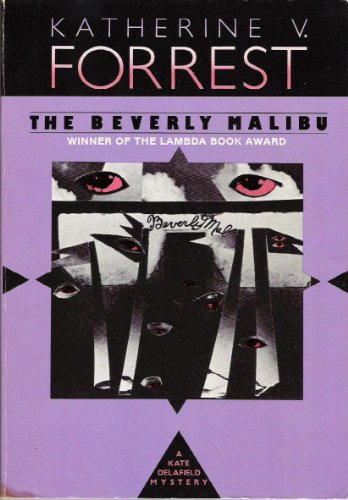 9780941483483: The Beverly Malibu: A Kate Delafield Mystery (Kate Delafield Mysteries (Paperback))
