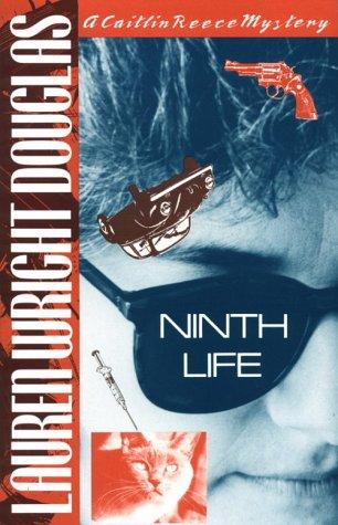 Ninth Life (A Caitlin Reece Mystery): Douglas, Lauren Wright
