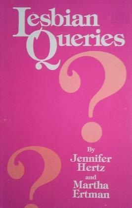 9780941483674: Lesbian Queries?
