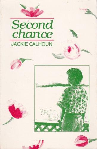 Second Chance: Calhoun, Jackie