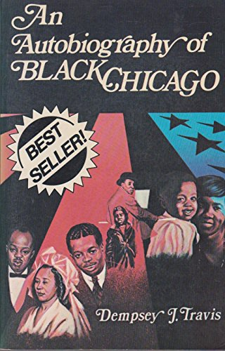 An autobiography of Black Chicago: Travis, Dempsey