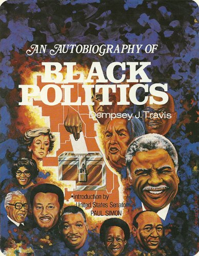 9780941484053: 001: An Autobiography of Black Politics