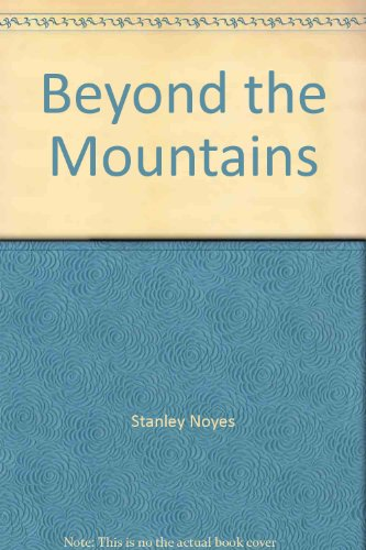 9780941490009: Beyond the Mountains