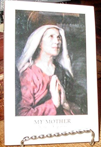 9780941491013: My mother