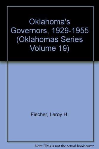9780941498357: Oklahoma's Governors, 1929-1955 (Oklahomas Series Volume 19)