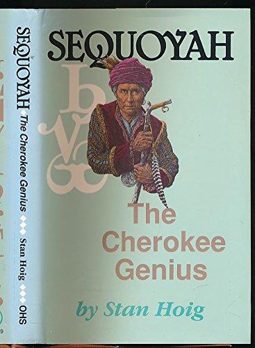 9780941498685: Sequoyah: The Cherokee genius