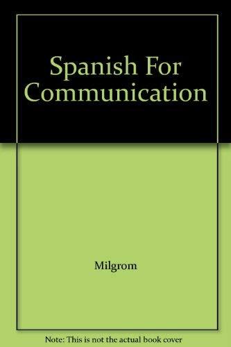 Spanish For Communication: Milgrom
