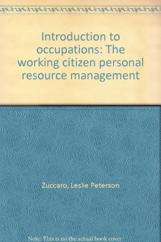 Introduction to occupations: The working citizen personal resource management: Zuccaro, Leslie ...