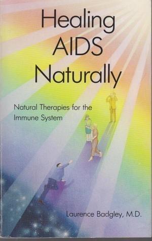 9780941523004: Healing AIDS Naturally