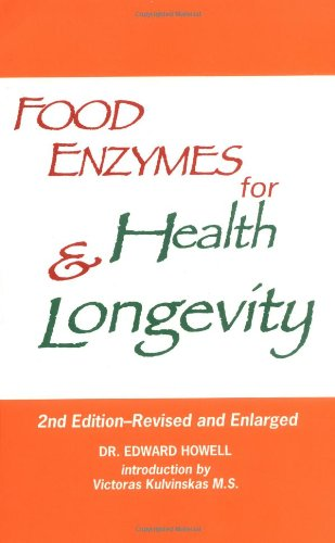 Food Enzymes for Health & Longevity