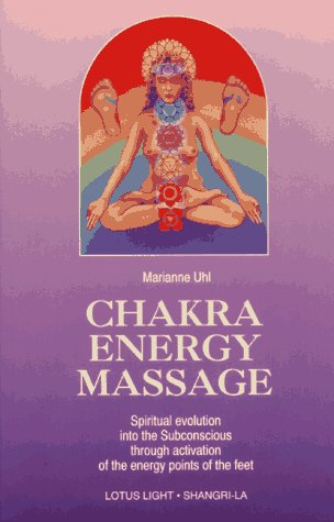 Chakra Energy Massage: Spiritual Evolution Into the Subconcious Through Activation of the Energy ...