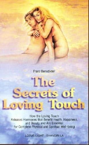 9780941524902: Secrets of Loving Touch