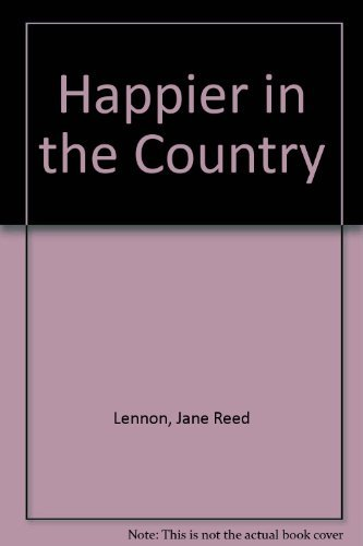 9780941526043: Happier in the Country