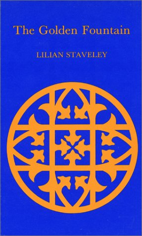 The Golden Fountain of the Soul's Love: Kstavely, Lilian