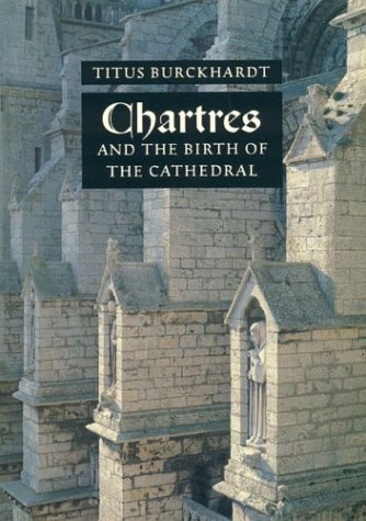 9780941532211: Chartres and the Birth of Cathedral