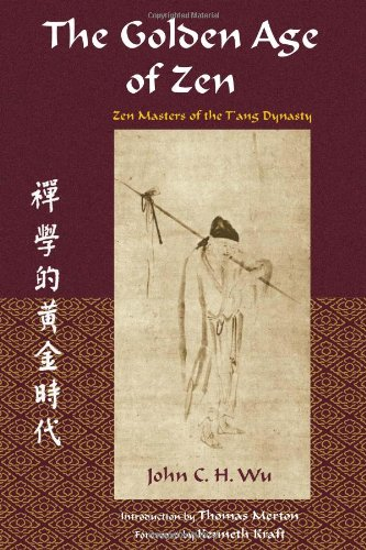 9780941532440: The Golden Age of Zen: Zen Masters of the T'ang Dynasty (Spiritual Masters of East and West)