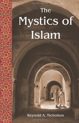 9780941532488: The Mystics of Islam