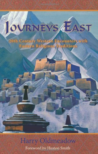 9780941532570: Journeys East: 20th Century Western Encounters With Eastern Religous Traditions