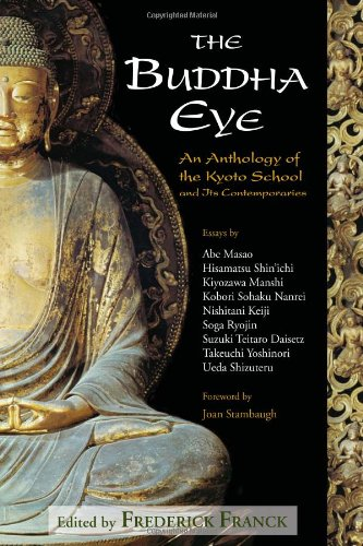 9780941532594: The Buddha Eye: An Anthology of the Kyoto School and Its Contemporaries