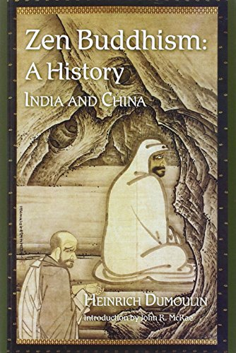 9780941532891: Zen Buddhism: A History, India & China: 1
