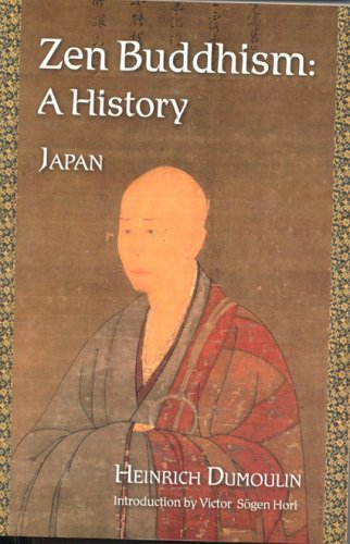 9780941532907: Zen Buddhism: A History (Japan) (Treasures of the World's Religions) (Volume 2)