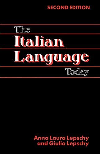 The Italian Language Today: Anna Laura Lepschy;