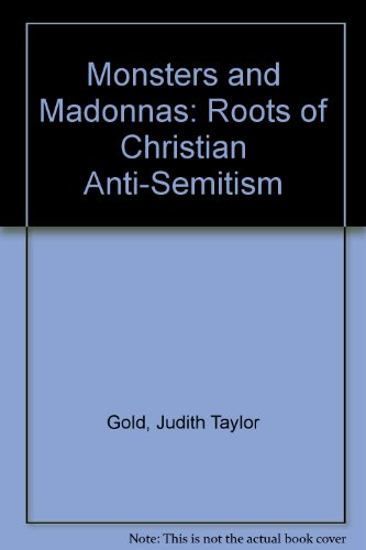 9780941533287: Monsters and Madonnas: The Roots of Christian Anti-Semitism