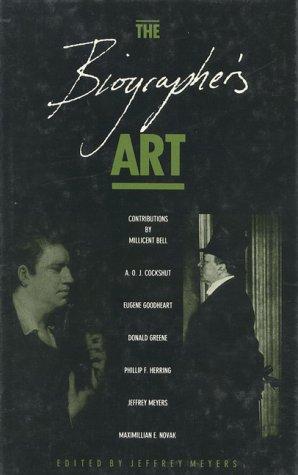 The Biographer's Art: Jeffrey Meyers