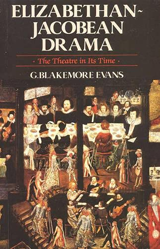9780941533706: Elizabethan-Jacobean Drama: The Theatre in Its Time