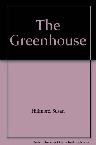 9780941533751: The Greenhouse