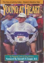 Young at Heart: The Story of Johnny Kelley Boston's Marathon Man